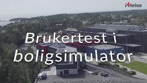 Thumbnail for entry I4Helse - Brukertest boligsimulator