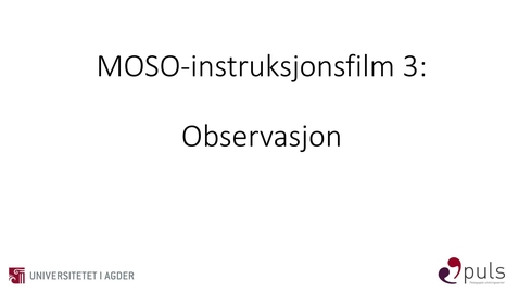 Thumbnail for entry MOSO: 3. Observasjon