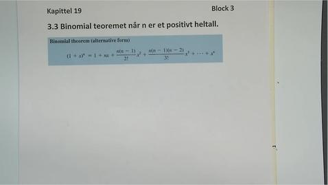 Thumbnail for entry Kapittel 19 3.3.1 Binomial teorem med n positiv