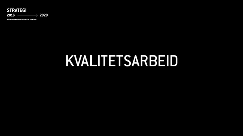 Thumbnail for entry LUF 1 - Kvalitetsarbeid