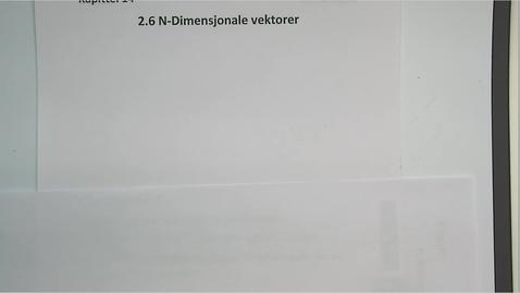 Thumbnail for entry Kapittel 14 2.6 N-dimensjonale vektorer