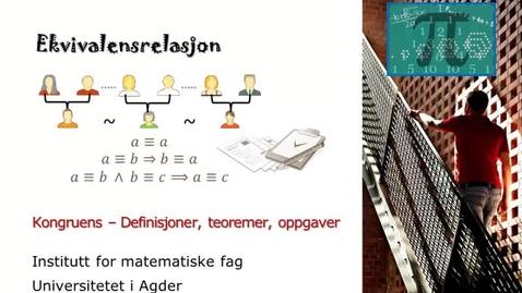 Thumbnail for entry Kongruens (9) - ekvivalensrelasjon