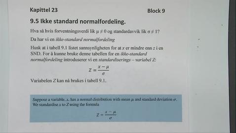 Thumbnail for entry Kapittel 23 9.5 Ikke standard normalfordeling eksempel 9.5