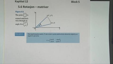 Thumbnail for entry Kapittel 12 5.6 Rotasjon - matriser