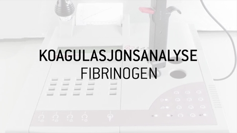 Thumbnail for entry 8. FIBRINOGEN Analyse