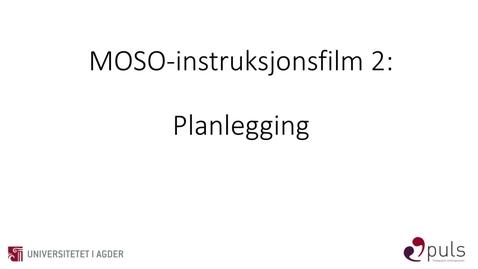 Thumbnail for entry MOSO: 2. Planlegging