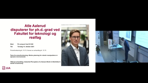 Thumbnail for entry Atle Aalerud Prøveforelesning: «Motion planning for robotic manipulators in dynamic environments»