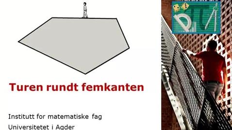 Thumbnail for entry Turen rundt femkanten