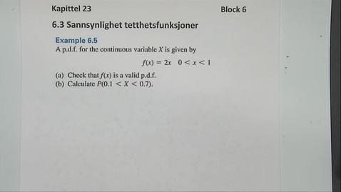 Thumbnail for entry Kapittel 23 6.3-1 Sannsynlighet tetthetsfunksjoner eksempler
