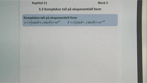 Thumbnail for entry kapittel 11 3.3 Komplekse tall på eksponentiell form