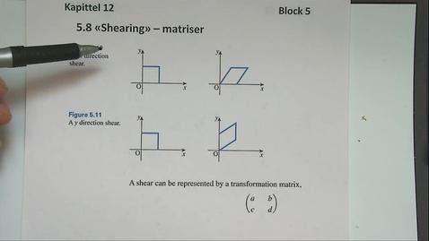 Thumbnail for entry Kapittel 12 5.8 Shearing - matriser
