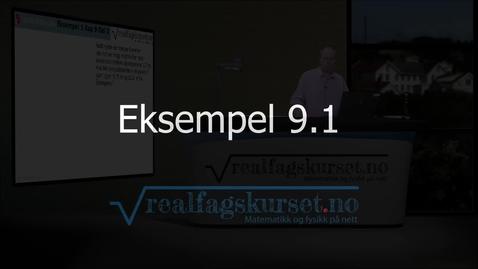 Thumbnail for entry Eksempel 9.1