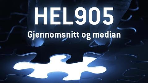 Thumbnail for entry HEL905 - 05 Gjennomsnitt og median