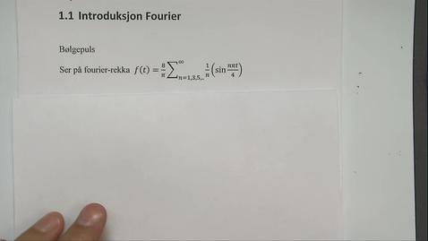 Thumbnail for entry Kapittel 24 1.1-1 Introduksjon Fourier - Puls tog