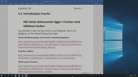 Thumbnail for entry Kapittel 24 1.1 Introduksjon Fourier - SimReal