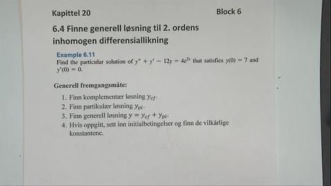 Thumbnail for entry Kapittel 20 6.4-1 Finne generell løsning til 2.ordens difflikning - eksempler