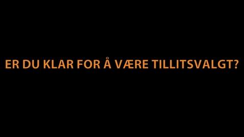 Thumbnail for entry Tillitsvalgt 2016