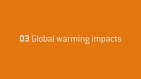 Thumbnail for entry 03 - Global warming impacts