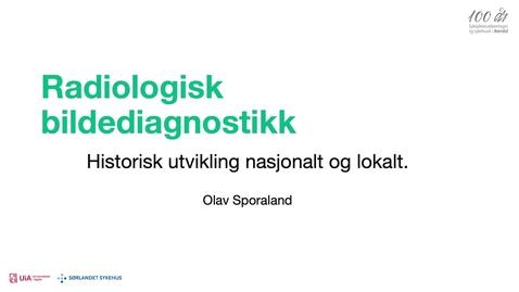 Thumbnail for entry Film 4: Utvikling av bildediagnostikk ved sykehuset i Arendal