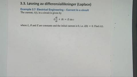 Thumbnail for entry Kapittel 22 3.3-4 Løsning av diff.likninger ved Laplace - eksempel 3.7