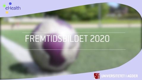 Thumbnail for entry Fremtidsbildet 2020