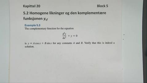Thumbnail for entry Kapittel 20 5.2-1 Homogene likninger og komplementær funksjon - eksempel