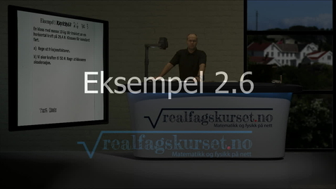 Thumbnail for entry Eksempel 2.3.1