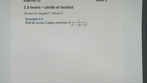 Thumbnail for entry Kapittel 22 2.2-3 Invers - utvide et kvadrat eksempel 2.5 og 2.6