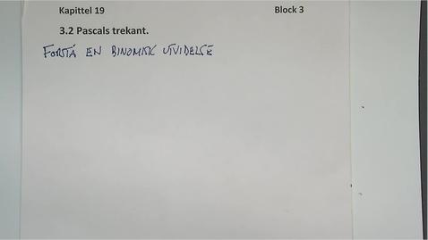 Thumbnail for entry Kapittel 19 3.2 Pascals trekant