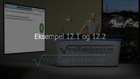 Thumbnail for entry Eksempel 12.1 og 12.2
