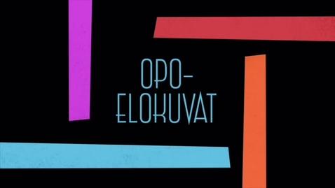 Thumbnail for entry Opo-elokuvat