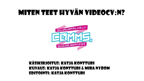 Thumbnail for entry Millainen on hyvä video-cv?