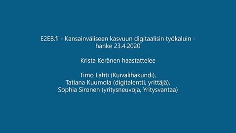 Thumbnail for entry E2EB_loppusemma_Kristan_haastattelut