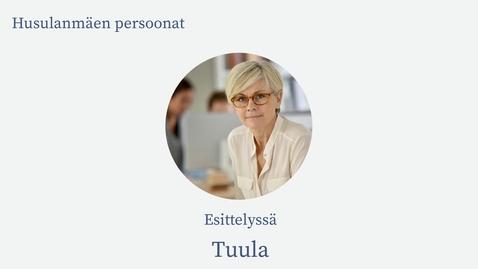 Thumbnail for entry Husulanmäen persoonat: Tuula