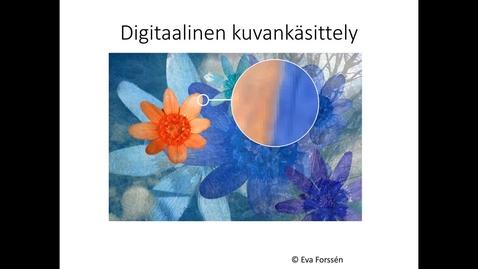 Thumbnail for entry Digitaalisen kuvankäsittelyn perusteita