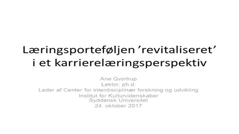 Thumbnail for entry Læringsporteføljen 'revitaliseret' i et karrierelæringsperspektiv