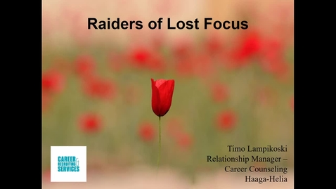 Thumbnail for entry Raiders of Lost Focus: How to Increase Your Attention Span