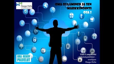Thumbnail for entry Oma osaaminen: markkinointi (osa 2)