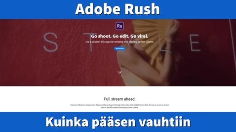 Thumbnail for entry Ohjevideo Adobe Rush