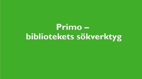 Thumbnail for entry Primo - bibliotekets sökverktyg
