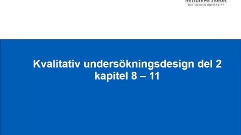 Thumbnail for entry Kvalitativ metod del 2 - observationer, dokumentundersökningar, urval och analys