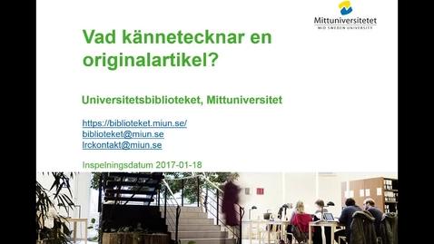 Thumbnail for entry Vad kännetecknar en originalartikel
