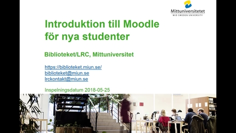 Thumbnail for entry Introduktion till Moodle för nya studenter
