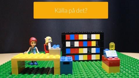 Thumbnail for entry Källa på det?