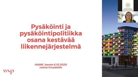 Thumbnail for entry Leena Gruzdaitis 6.10.2020/ Pysäköinti osana liikennejärjestelmää