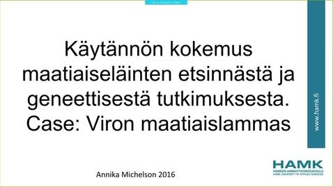 Thumbnail for entry Käytännön kokemus maatiaiseläinten etsinnästä ja geneettisestä tutkimuksesta. Case: Viron maatiaislammas