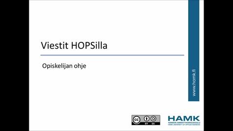 Thumbnail for entry Opiskelijan Pakki-ohjeet: Viestit HOPSilla