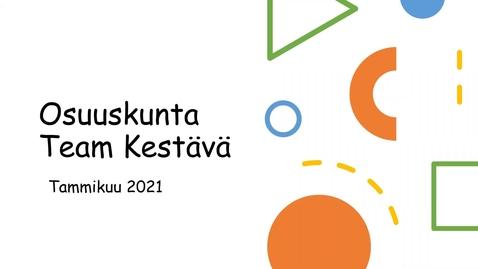 Thumbnail for entry Osuuskunta Team Kestava -toiminnan esittely