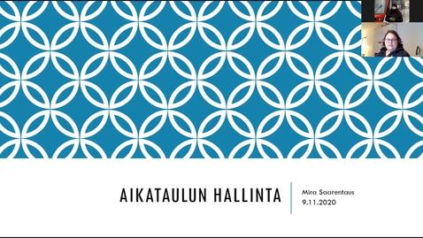 Thumbnail for entry Aikataulusuunnittelu 9.11.2020/ Mira Saarentaus