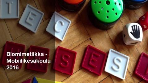 Thumbnail for entry Biomimetiikka-Mobiilikesäkoulu